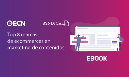[Ebook]: Ecommerce y marketing de contenidos. 8 casos de éxito (Syndicali)
